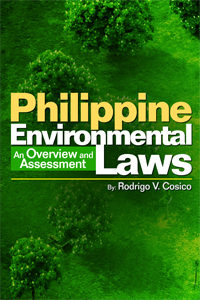 the philippine environmental policy The philippines' evident risk to  neglecting to have a coherent environmental policy has led to the  only one third of philippine river systems are.